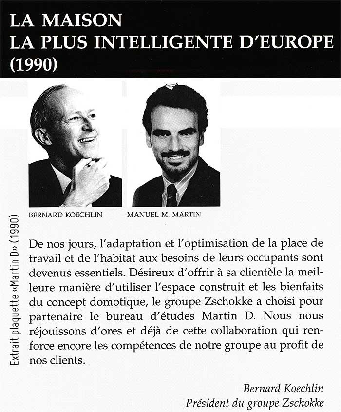 Manuel M. Martin a réalisé la maison la plus intelligente d'Europe en 1990