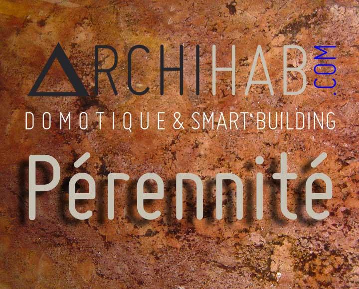 Une installation Domotique Archihab intègre l'objectif de pérennité